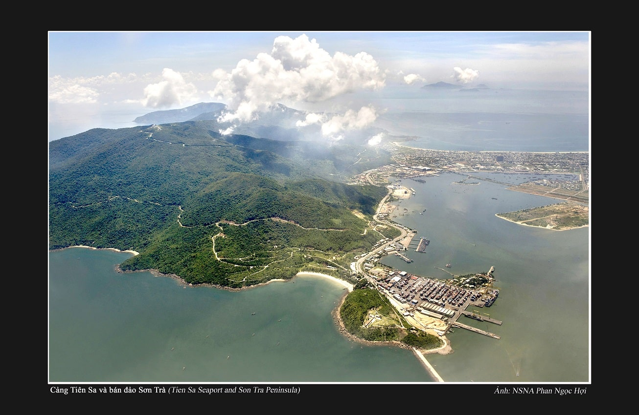 Cảng Tiên Sa và bán đảo Sơn Trà Tien Sa Seaport and Son Tra Peninsula
