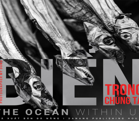 Biển trong chúng ta - The Ocean within us - Kỳ 6: Cả đời với biểnThe whole life with the sea