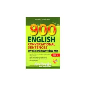 900 English coversatons Sentences (Tập 1)