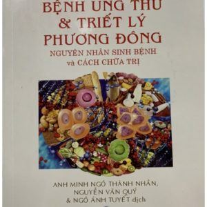 Bệnh Ung Thư & Triết Lý Phương Đông