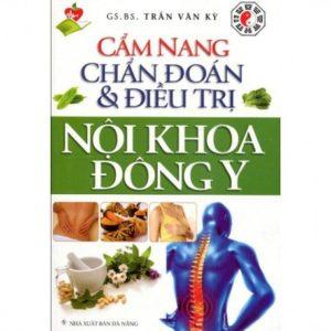 Cẩm Nang Chẩn Đoán & Điều Trị Nội Khoa Đông Y