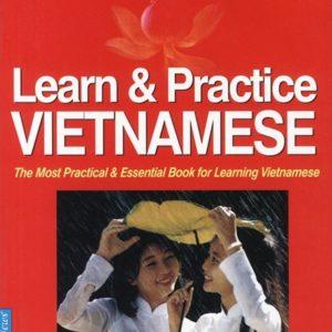 Cẩm nang Học Tiếng Việt Cho Người Nước Ngoài (Learn & Practice VIETNAMESE )