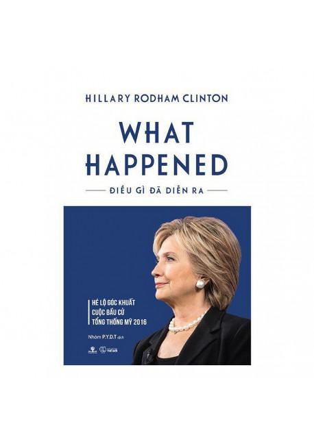 Điều Gì Đã Diễn Ra - What Happened