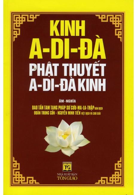 Kinh A - Di - Đà Phật Thuyết A - Di - Đà Kinh