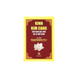 Kinh Kim Cang (Kim Cang Bát - Nhã Ba - La - Mật Kinh)