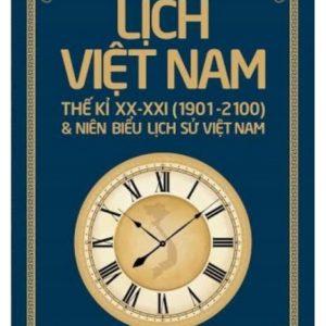 Lịch Việt Nam Thể Kỉ XX - XXI (1901-2100) & Niên Biểu Lịch Sử Việt Nam