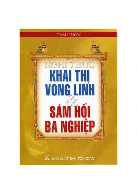Nghi Thức Khai Thị Vong Linh & Sám Hối Ba Nghiệp