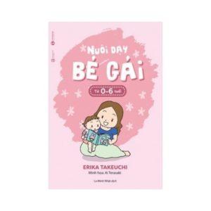 Nuôi Dạy Bé Gái (Từ 0 - 6 tuổi)
