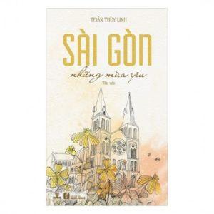 Sài Gòn Những Mùa Yêu