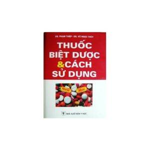 Thuốc Biệt Dược & Cách Sử Dụng