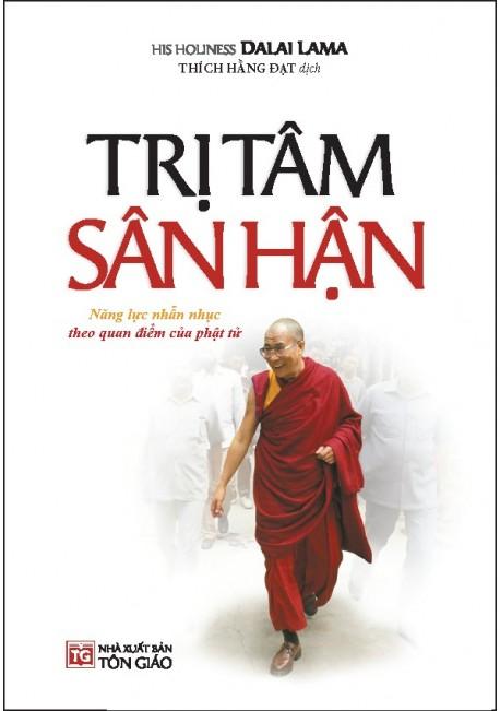 Trị Tâm Sân Hận - Năng Lực Nhẫn Nhục Theo Quan Điểm Của Phật Tử