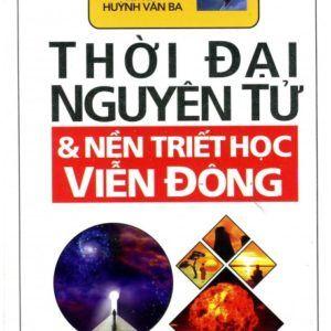 Thời Đại Nguyên Tử Và Nền Triết Học Viễn Đông